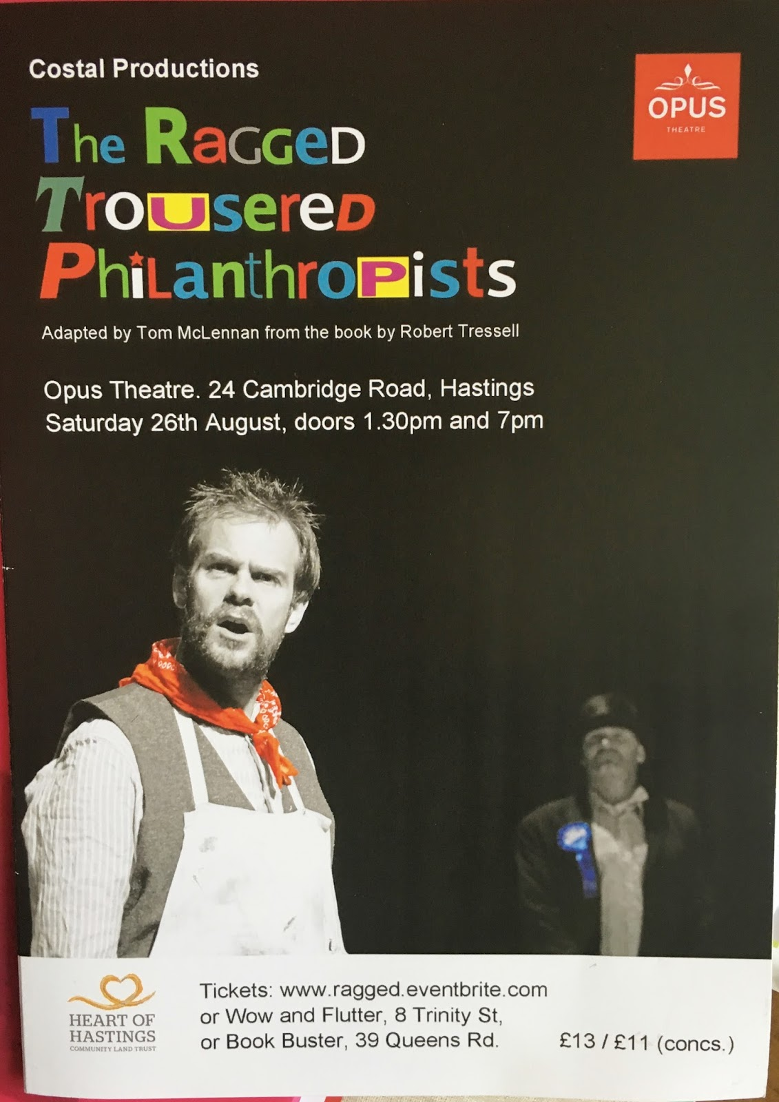 Worthy goings-on in Hastings. Ragged Trousered Philanthropists and Hastings Pride